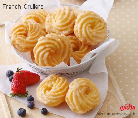 French Crullers สูตรอาหาร วิธีทำ แม่บ้าน