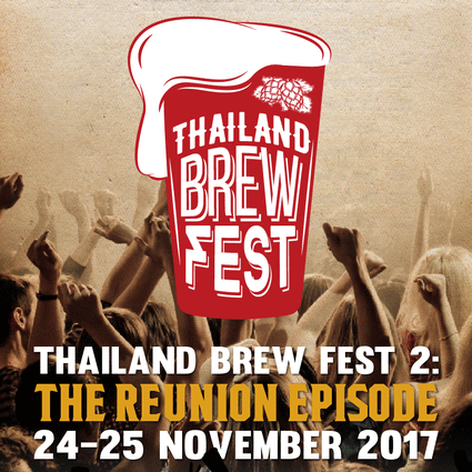 THAILAND BREW FEST ll : THE REUNION EPISODE